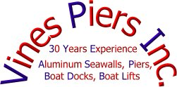Vines Piers, Inc. - 30 years experience - piers docks seawalls boat houses boat lifts